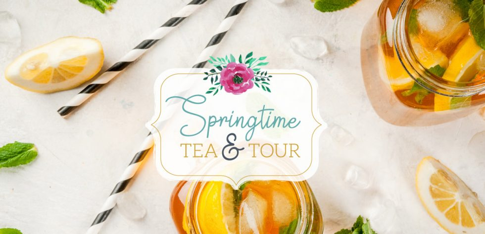 Springtime Tea & Tour
